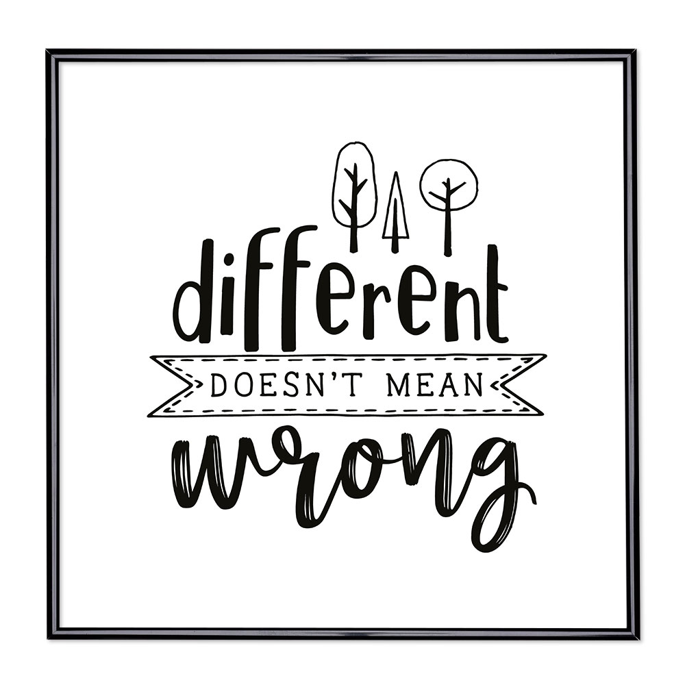 Marco con el lema - Different Doesn't Mean Wrong