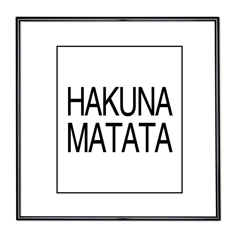 Marco con el lema - Hakuna Matata