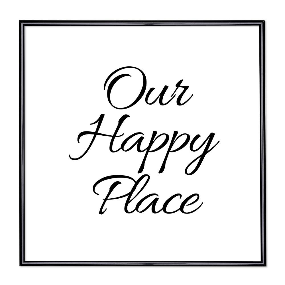 Marco con el lema - Our Happy Place