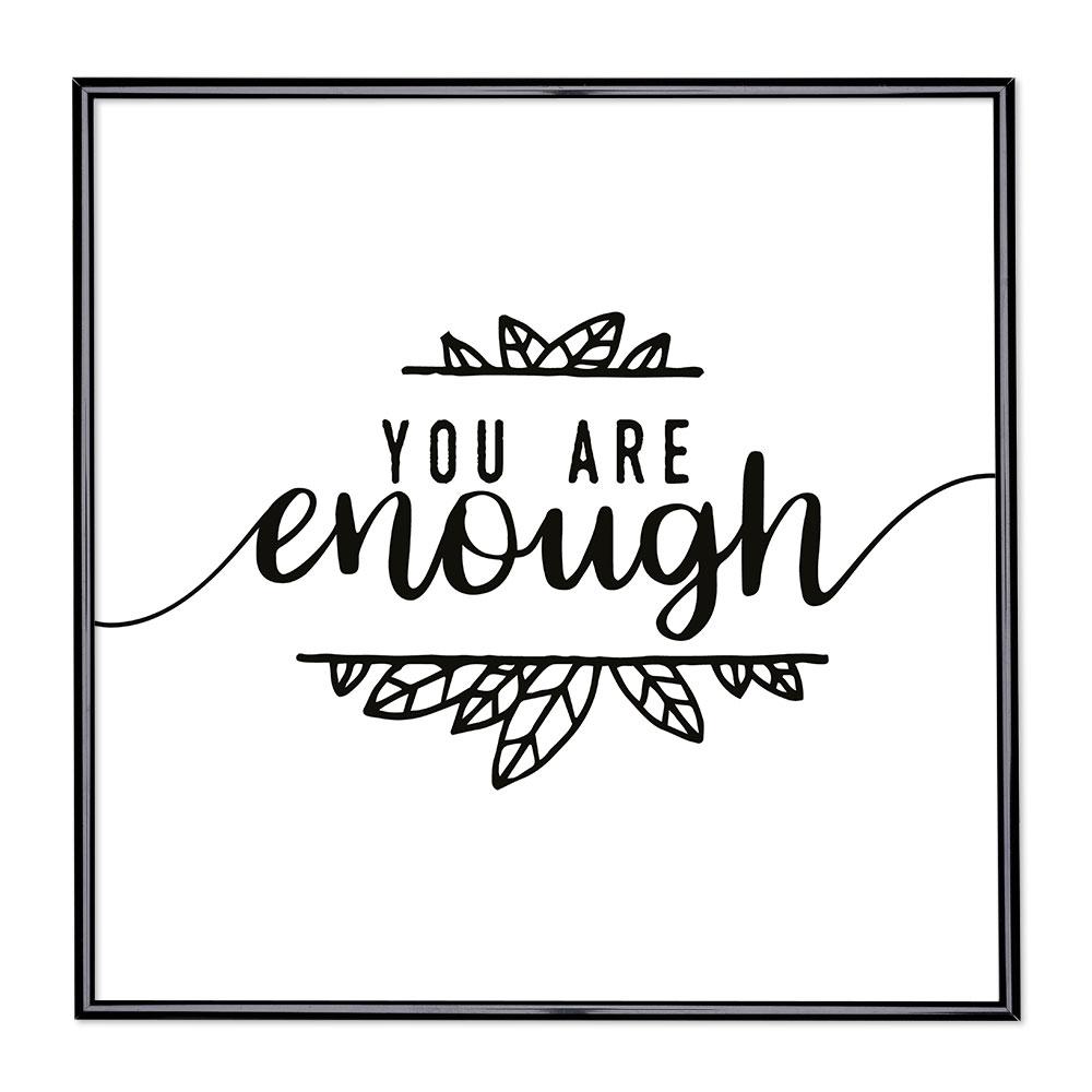 Marco con el lema - You Are Enough