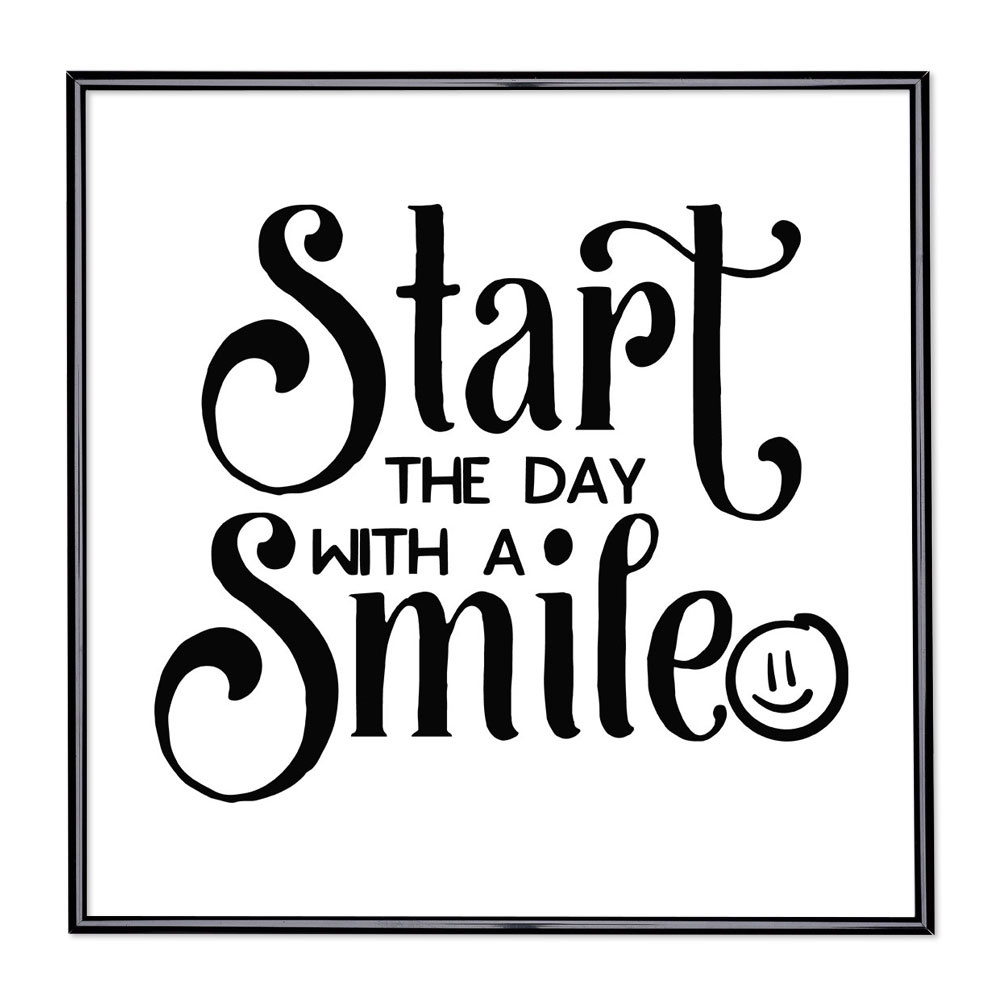 Marco con el lema - Start The Day with a Smile